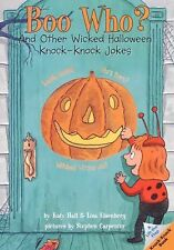 Boo Who?: And Other Wicked Halloween Knock-Knock Jokes (Lift-the-Flap Knock-Knoc