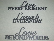 LIVE every moment LAUGH every day LOVE beyond words Wood Large Wall Art Sign