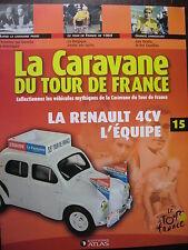 FASCICULE 15 TOUR DE FRANCE 1969 / RENAULT 4CV  L'EQUIPE LUIS OCANA