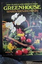 How to Build and Operate Your Greenhouse by Charles Ellwood (1977, Paperback)