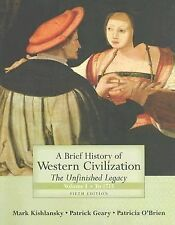 A Brief History of Western Civilization: The Unfinished Legacy, Volume I (to 171
