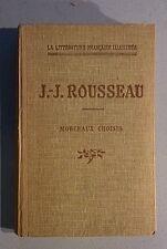 ROUSSEAU Jean-Jacques. Morceaux choisis. Didier. Privat. 1946. Mornet.