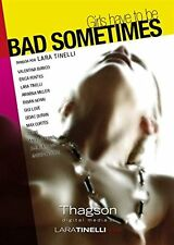 Girls Have To Be Bad Sometimes **Dvd R2** Lara Tinelli  Thagson