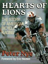 Hearts of Lions: The History of American Bicycle Racing