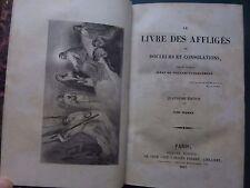 ALBAN DE VILLENEUVE BARGEMONT LE LIVRE DES AFFLIGES DOULEURS CONSOLATIONS 1843