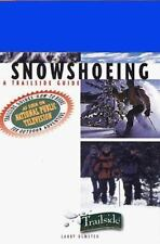 Snowshoeing: A Trailside Guide-ExLibrary
