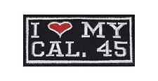 I Love my Caliber 45 Biker Heavy Rocker Patch Aufnäher Kutte Motorrad Badge Gun