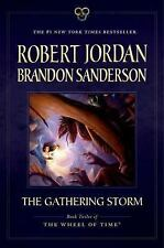 Wheel of Time: The Gathering Storm : Book Twelve of the Wheel of Time 12 by...
