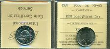 2006 CANADA 5 Cent RCM Logo; First Day, SCARCE, ICCS Certified MS-65