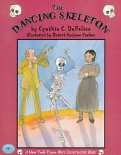 The Dancing Skeleton by Cynthia C. DeFelice and Cynthia De felice (1996,...