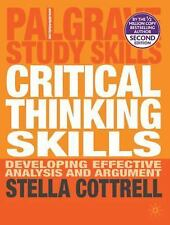 Palgrave Study Skills: Critical Thinking Skills : Developing Effective Analysis