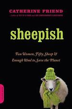Sheepish : Two Women, Fifty Sheep, and Enough Wool to Save the Planet by...