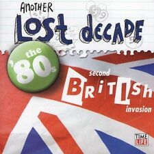 Another Lost Decade: The 80s - Second British Invasion Various Artists Audio CD