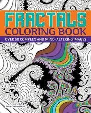 Chartwell Coloring Bks.: Fractals Coloring Book : Over 60 Complex and Mind-Alter