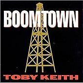 Toby Keith - Boomtown (2003)