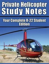 Professional Helicopter Pilot: Private Helicopter Study Notes : Your Complete...