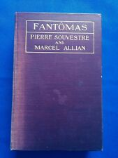 FANTOMAS - FIRST AMERICAN EDITION BY PIERRE SOUVESTRE & MARCEL ALLIAN