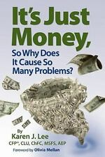 It's Just Money, So Why Does It Cause So Many Problems?