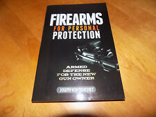 FIREARMS FOR PERSONAL PROTECTION Armed Defense Guns Gun Concealed Carry Book NEW