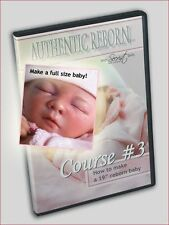 Reborn Doll Supplies DVD: Course #3: Full Term Reborning