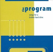 Songs for a Broken Hard Drive by Program (CD, Jun-2003, C.I.)