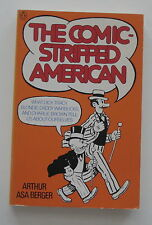 THE COMIC-STRIPPED AMERICAN by Arthur Asa Berger - softcover - 1973