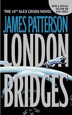 Alex Cross: London Bridges 10 by James Patterson (2005, Paperback)