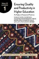 Ensuring Quality and Productivity in Higher Education: An Analysis of Assessment