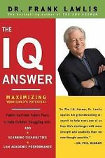The IQ Answer: Maximizing Your Child's Potential, Dr. Frank Lawlis, 0670037842,
