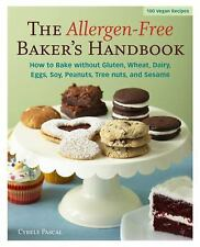 The Allergen-Free Baker's Handbook Cybele Pascal Bake Without Gluten Dairy etc.