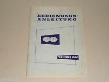 Betriebsanleitung Handbuch Ford Taunus 15M Weltkugel P1 G4B, Stand 09/1957