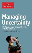 The Economist: Managing Uncertainty: Strategies for surviving and thriving in tu