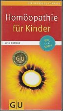 Homöopathie für Kinder 2014/15 GU KOMPASS, 256 Seiten, Sven Sommer 9783833814808