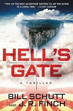 Hell's Gate by J. R. Finch and Bill Schutt (2016, Hardcover)
