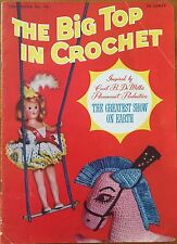 The Big Top in  Crochet Circus Animals Doll Costumes w pics of Movie Stars From