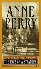 The Face of a Stranger (William Monk Novels) Perry, Anne Mass Market Paperback
