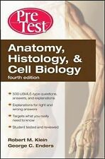 Anatomy, Histology, and Cell Biology: PreTest Self-Assessment and Review by...