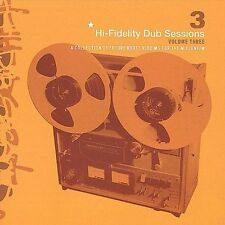 Hi-Fidelity Dub Sessions, Vol. 3 by Various Artists (CD, Oct-2001, Guidance...
