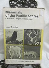 Mammals of the Pacific States by Ingles Lloyd