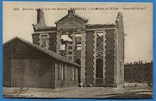 CPA: Bataille du Chemin des Dames - Margival - La mairie et L'école