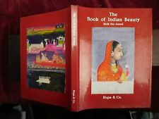 BOOK of INDIAN BEAUTY by MULK RAJ ANAND/INDIA/ILLUSTRATED/SCARCE 1993