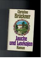 Christine Brückner - Jauche und Levkojen - 1975