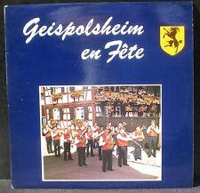 Geispolsheim en fête Ensemble Fraternité Gaston Fraulob LP M, CV NM