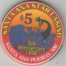 SANTA ANA STAR  CASINO  NM  $5   1998 5TH ANNIVERSARY CASINO   CHIP