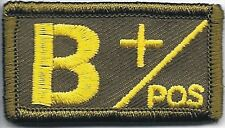 Military Olive Green Border Yellow Text Blood Type B+ Positive Hook Patch