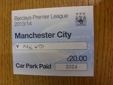 22/09/2013 Ticket: Manchester City v Manchester United [Car Park Paid Pass] . Th