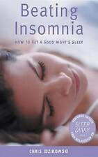 Beating Insomnia: How to Get a Good Night's Sleep,VERYGOOD Book