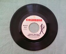 JOHNNY MATHIS ~ WHEN A CHILD IS BORN ~ COLUMBIA RECORDS ~ 45 RPM PROMO