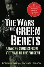 The Wars of the Green Berets: Amazing Stories from Vietnam to the Pres-ExLibrary