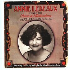 Annie Lebeaux Performs Rare & Ridiculous Vaudeville Songs (1903-1926) by Lebeau